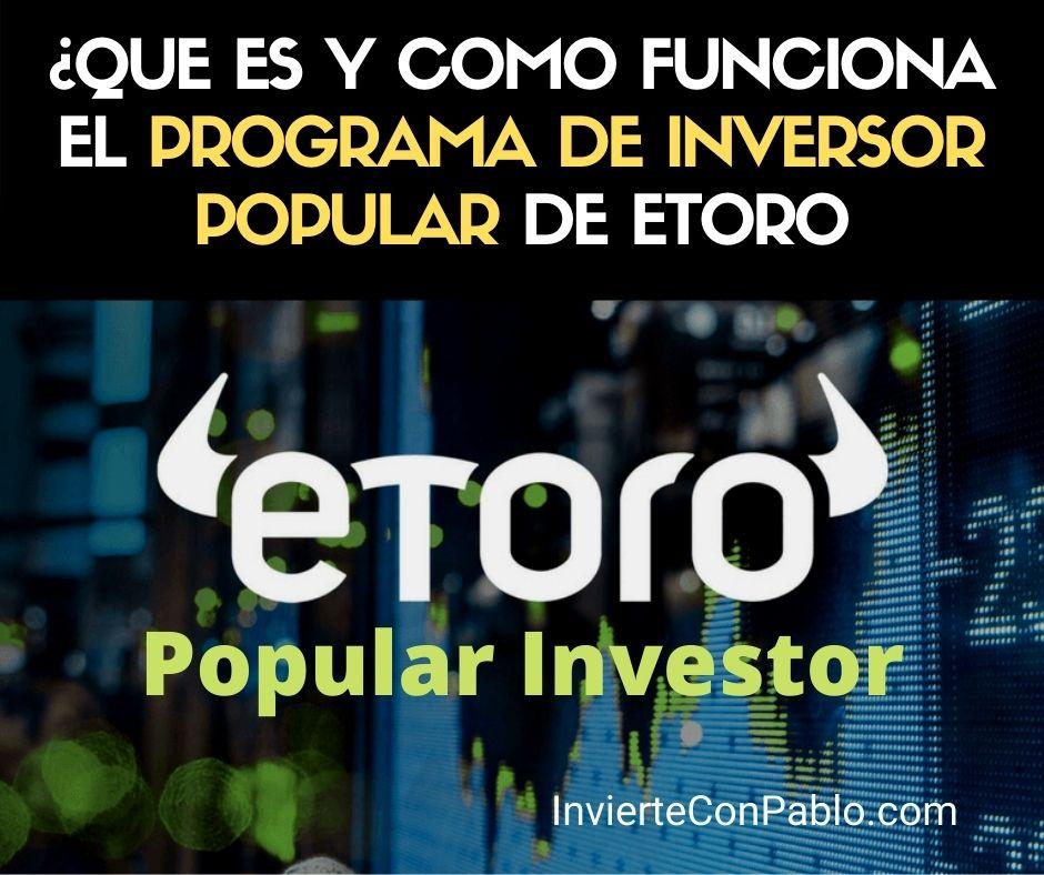 ¿Que es y como funciona el programa inversor popular de etoro
