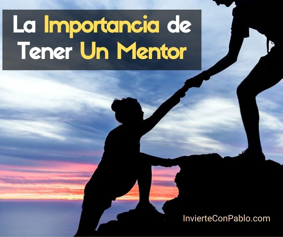 La Importancia de Tener Un Mentor