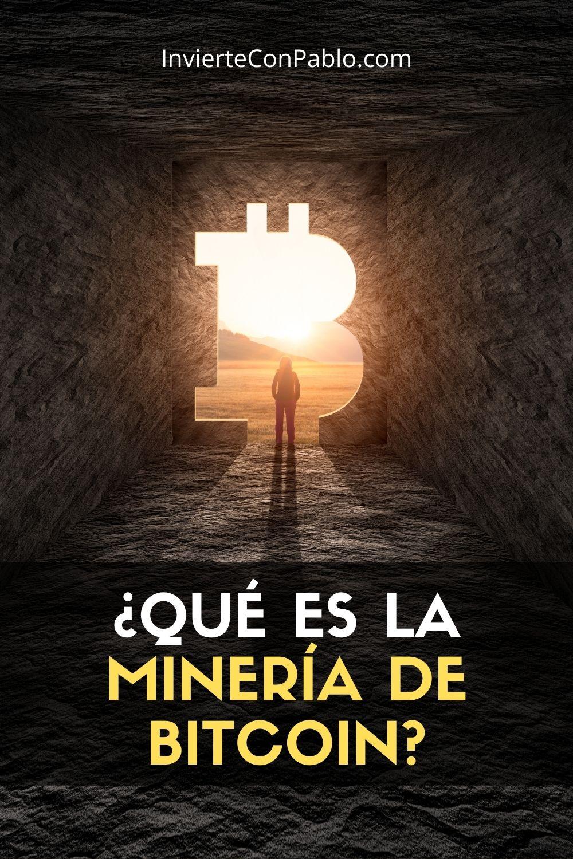 Qué es la Minería de Bitcoin